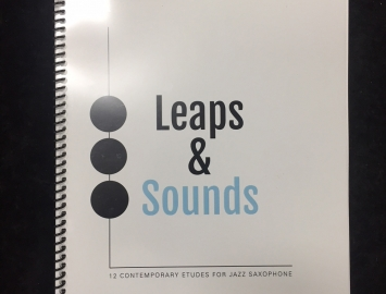 Leaps and Sounds - 12 Contemporary Etudes for Jazz Saxophone by Adam Larson