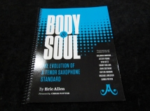 Body & Soul: the Evolution of a Tenor Saxophone Standard by Eric Allen